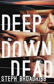Deep Down Dead Broadribb.jpg