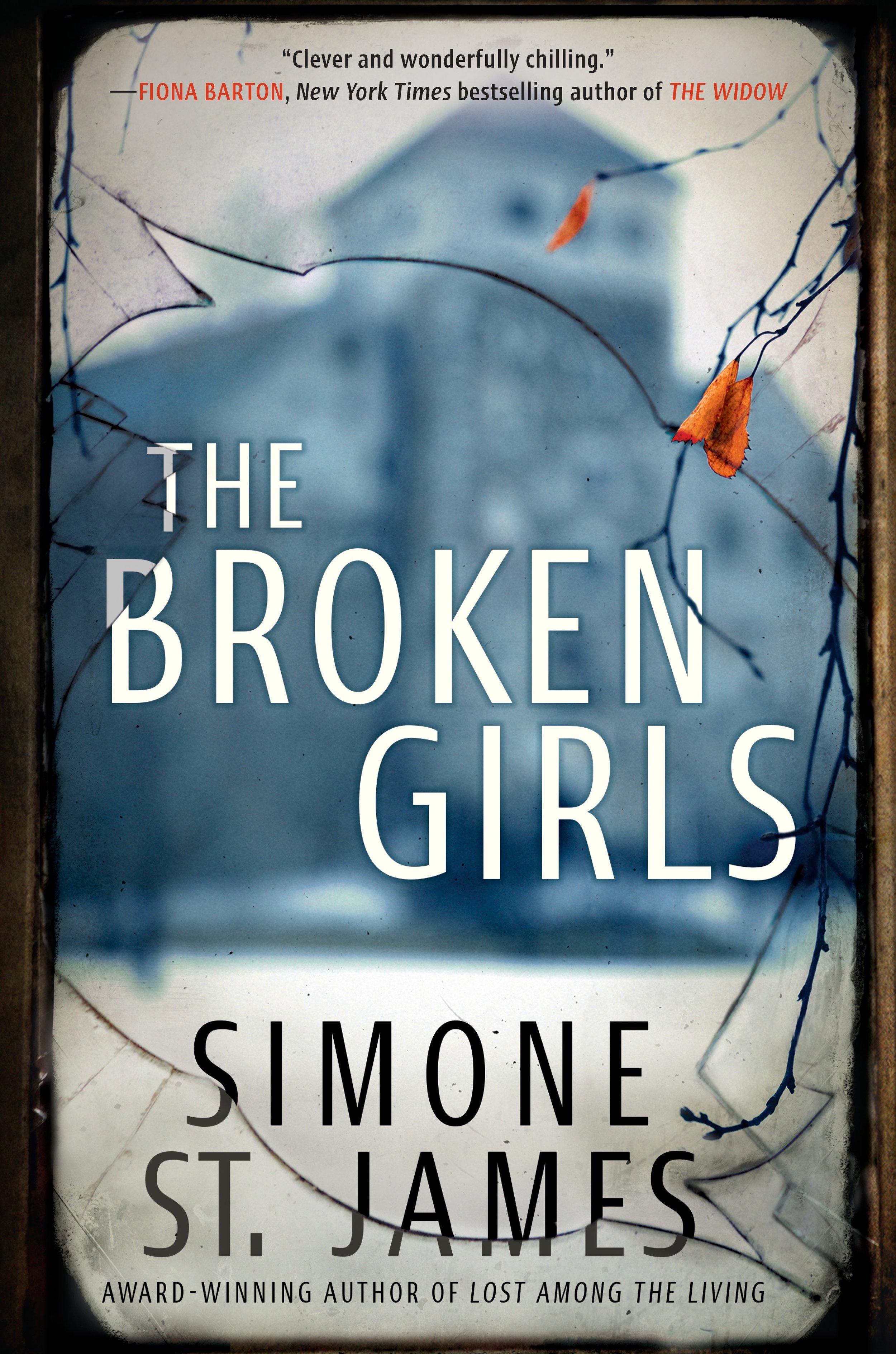 Simone St. James The Broken Girls.jpg
