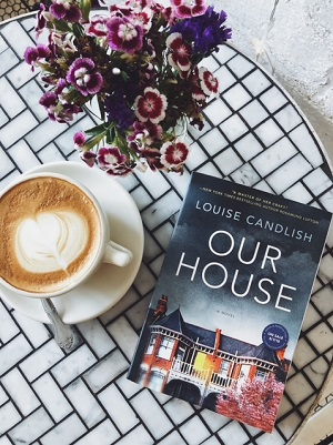 Our House_Louise Candlish.jpg