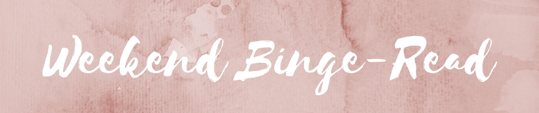 Weekend Binge-Read.jpg