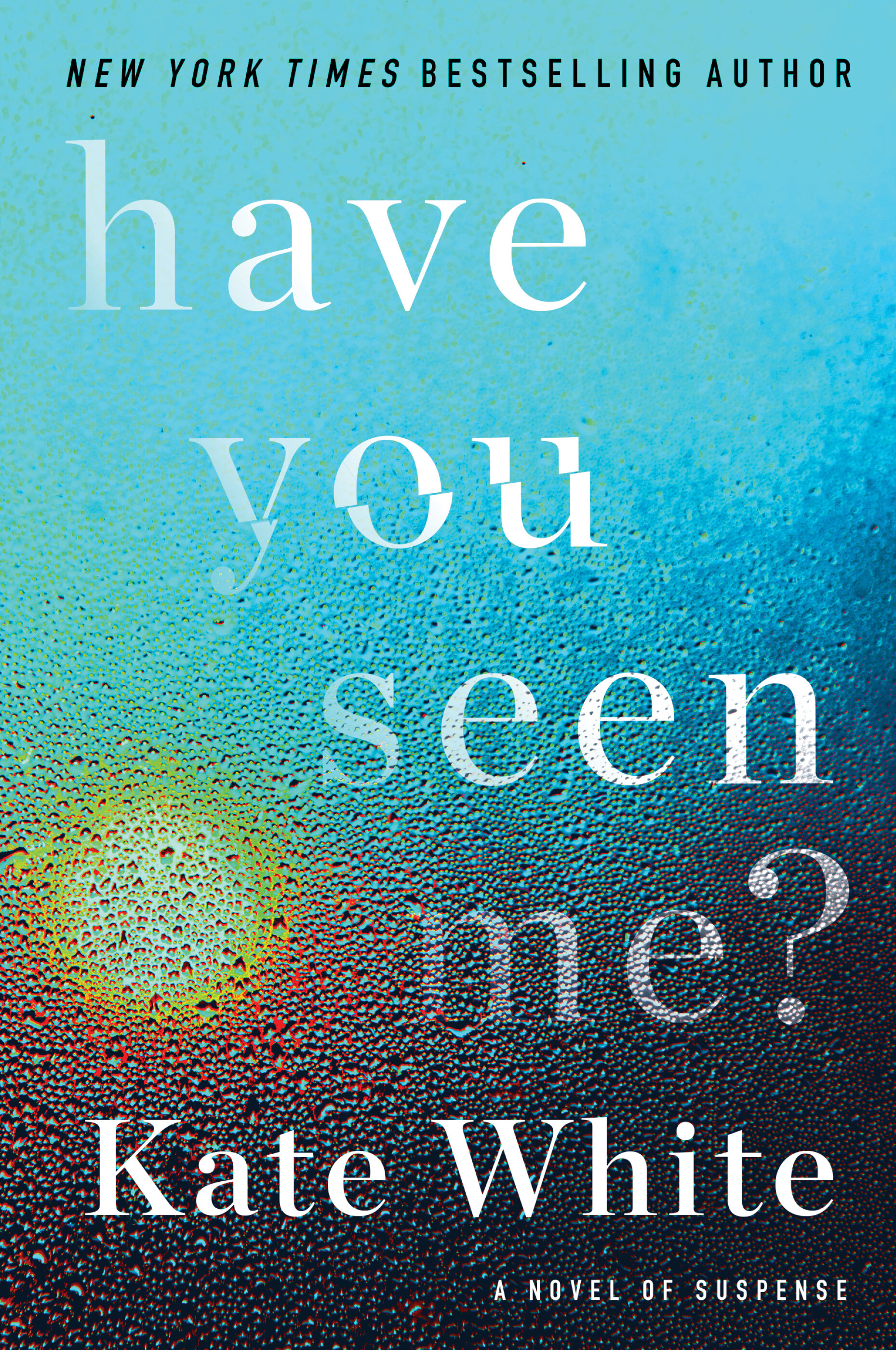 New York Times Best Sellers 2020.Cover Reveal Exclusive Excerpt Have You Seen Me By Kate