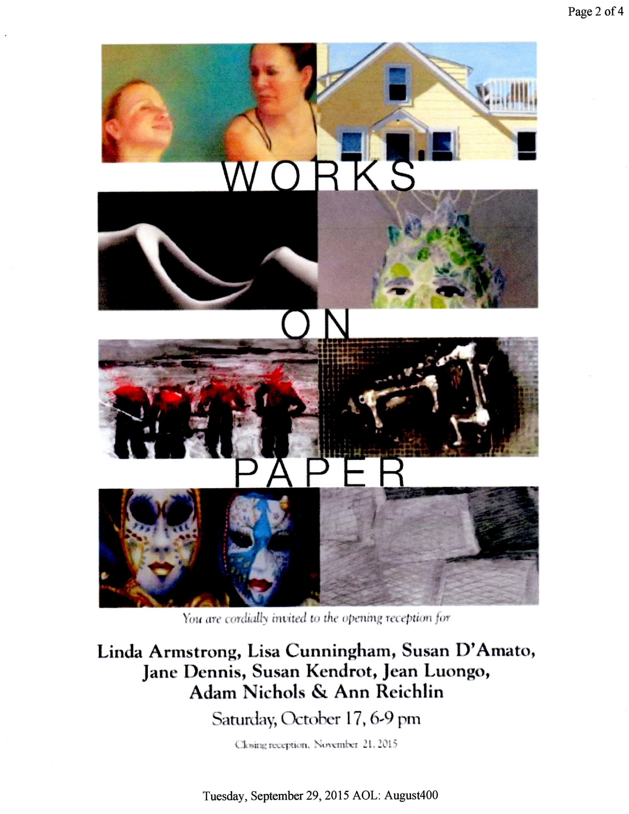 Works on Paper October 17 - November 21, 2015      Windsor Whip Works Art Center, Windsor, NY