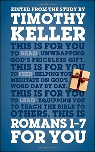Romans For You - Tim Keller - Book