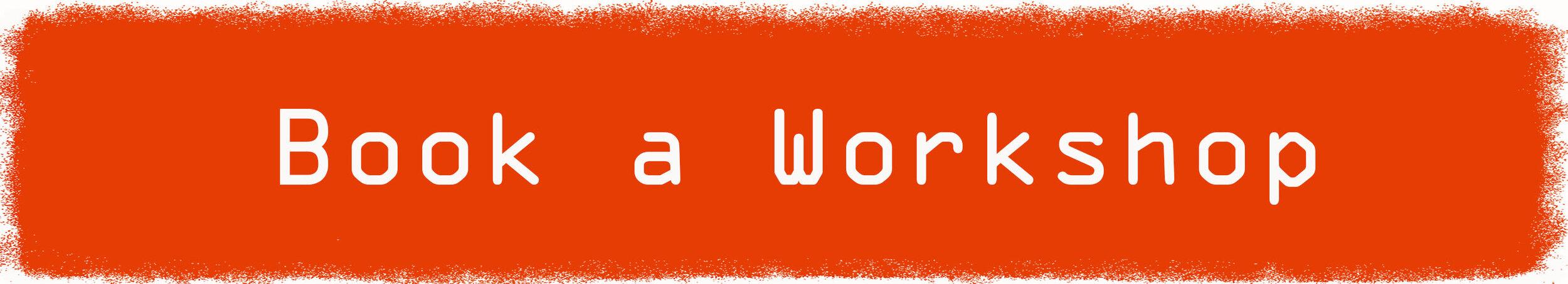 button_book_a_workshop.jpg