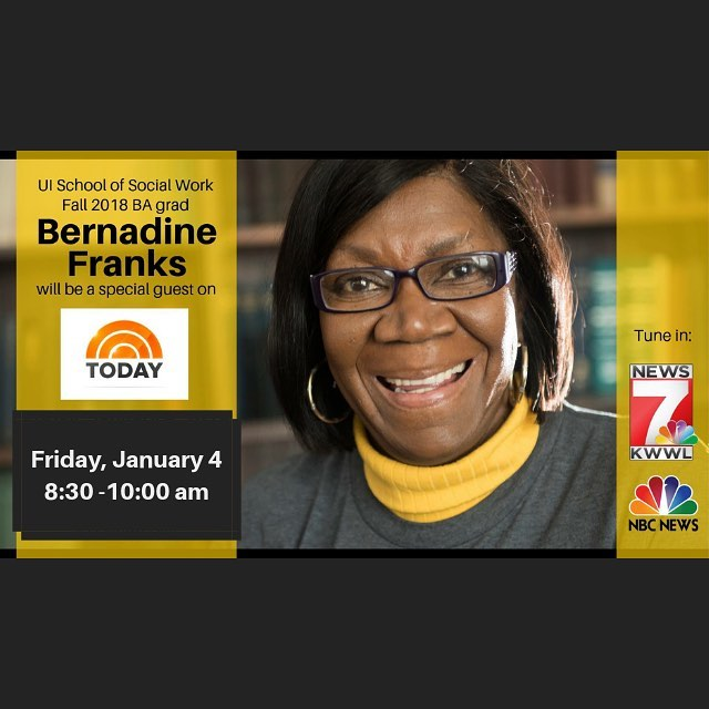 We're so proud of our fellow alumni! Keep an eye out for recent grad Bernadine (Bernie) Franks on the Today Show THIS FRIDAY! The show will be broadcast at 10 AM ET on January 4th.  Bernie, who graduated with her BA from the School of Social Work this past fall, will be telling her story and sharing her zone of genius on Friday morning.  Wanna read ahead? Check out her story here if you can't tune in: https://clas.uiowa.edu/socialwork/resources/news/local-media-shares-story-bernadine-franks-graduation-67-school-social-work (you can click on our Facebook post to access the link)  You rock, Bernie! We're cheering you on!