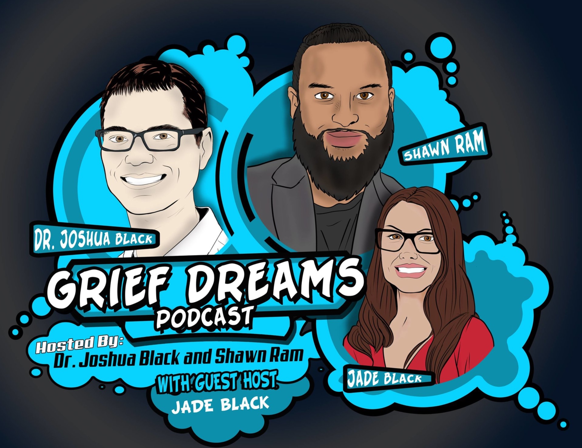An entertaining, enlightening, and always supportive podcast hosted by Dr. Joshua Black and Shawn Ram.    When Joshua or Shawn are not around, Jade Karling Black frequently guest hosts.    On the podcast various guests talk about their life, loss, and any grief dreams they had.