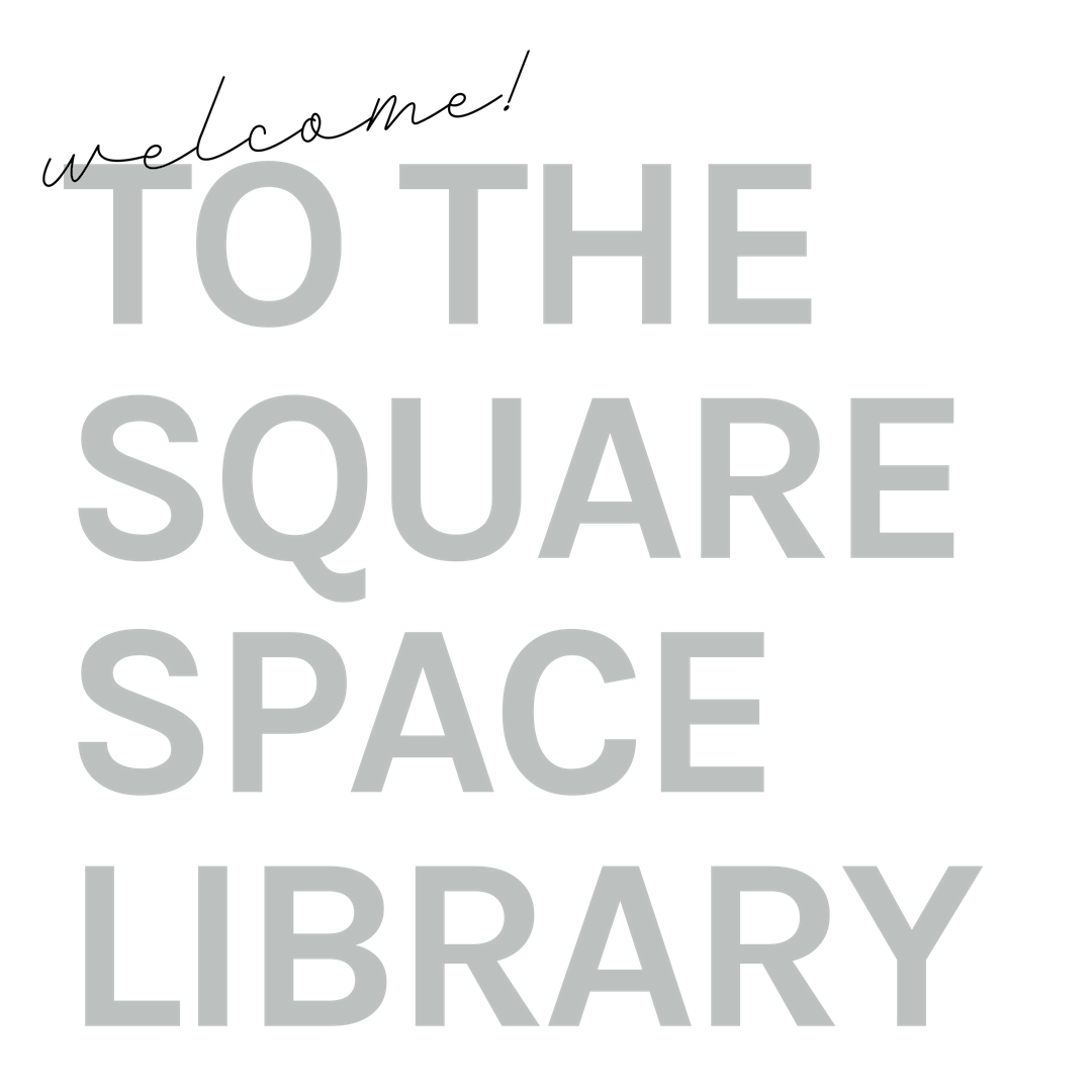 Welcome to your DIY Squarespace Library - SquareCode HQ