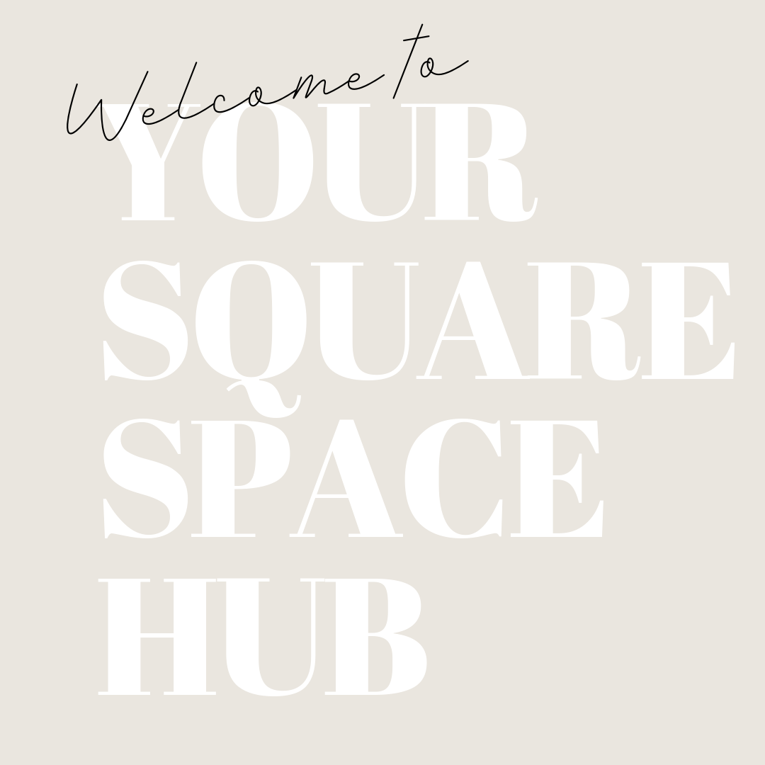 Welcome to your Squarespace hub.png