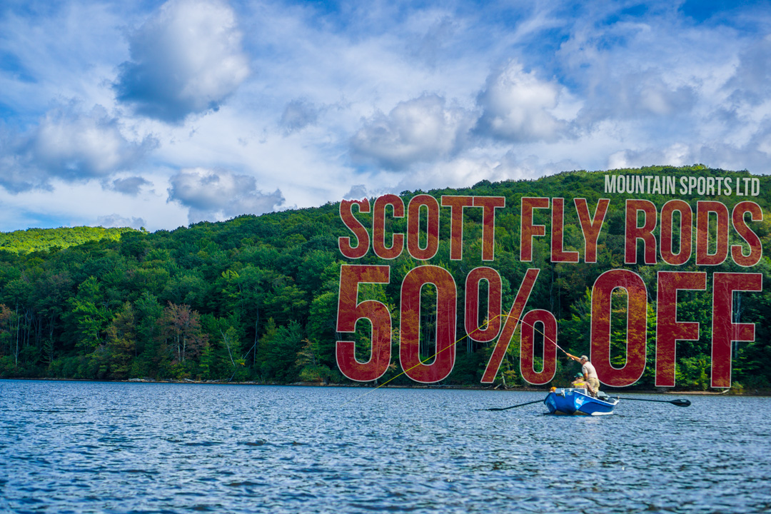 Now through Sunday November 6th get 50% OFF all in stock Scott Fly Rods at Mountain Sports Ltd! Give us a call to find out what weights and lengths we have in stock!