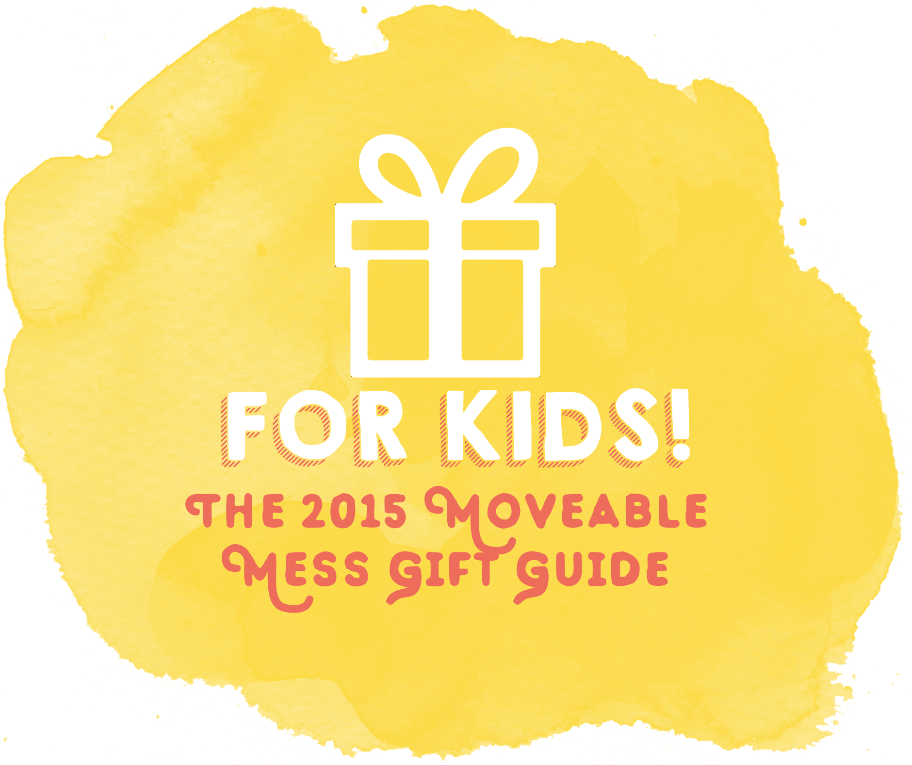 Gift Guide For Kids TItle.png