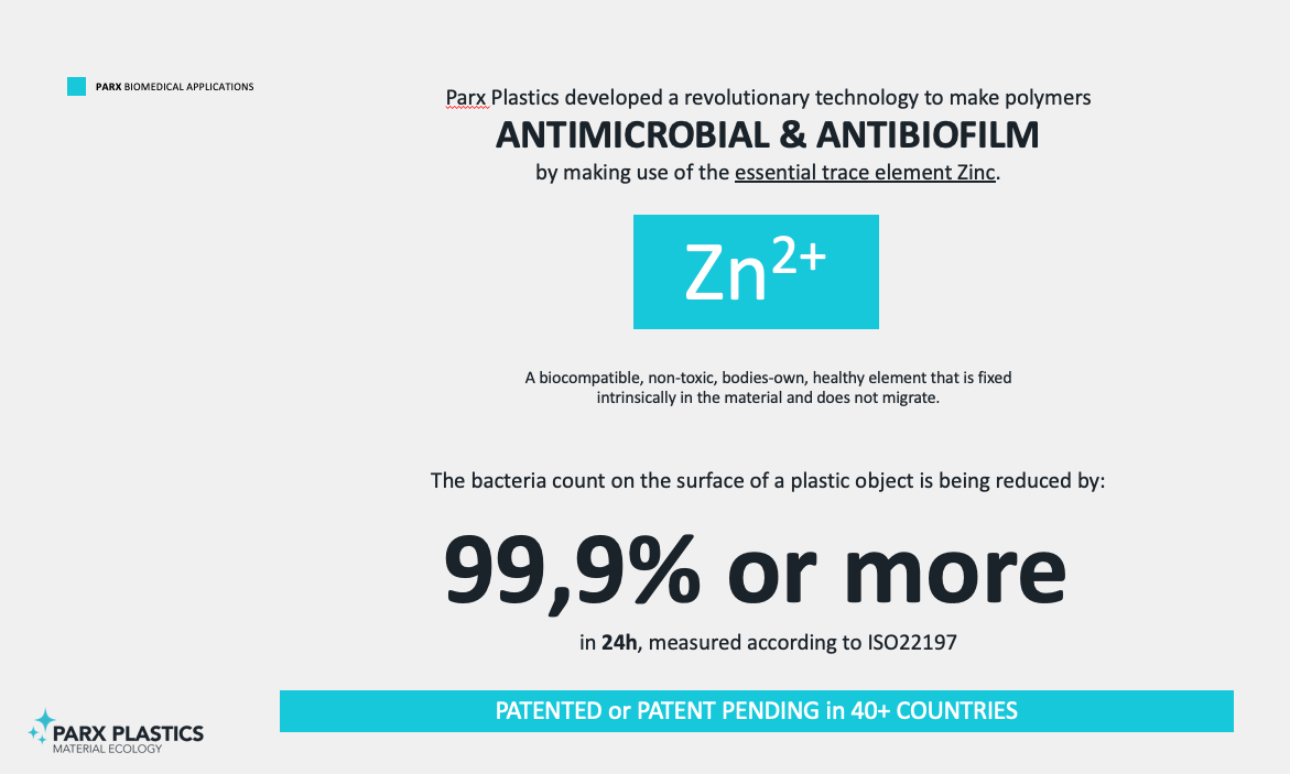 The Parx Plastics antimicrobial technology is derived from biomimicry, using one of the most abundant trace elements found in the human body. A nutrient element we all need to have a healthy immune system, integrated in polymers to give these materials the same kind of immune system.