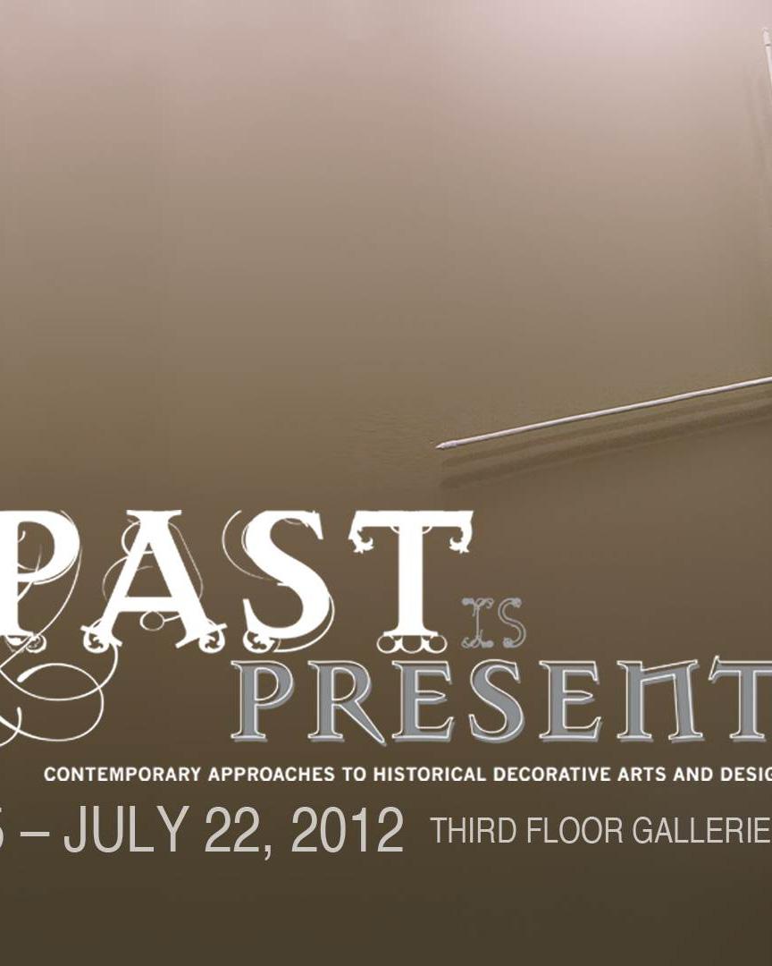 Past is Present  Columbus Museum 2012
