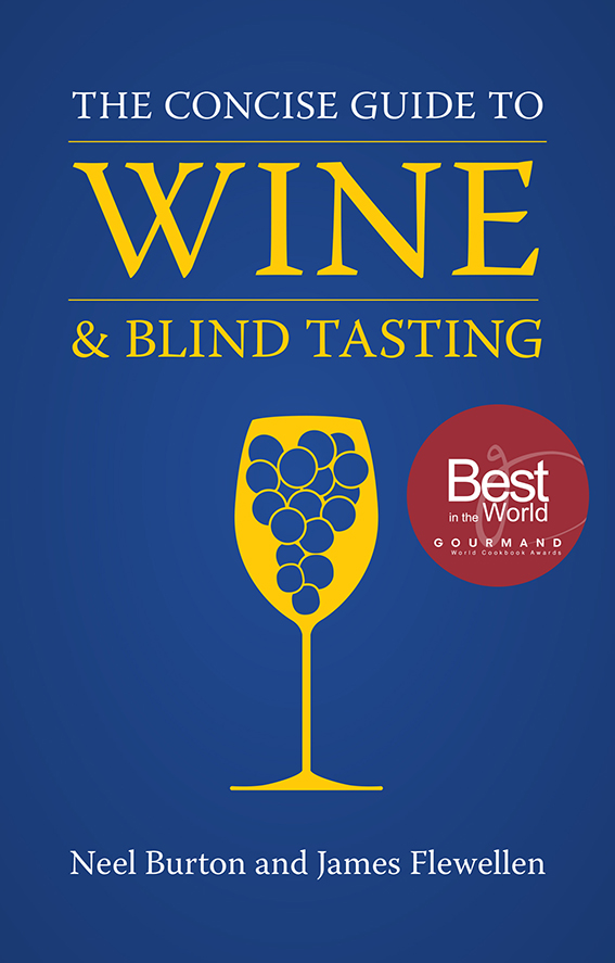 The Concise Guide to Wine and Blind Tasting – Gourmand award winning wine book. Best in the World Drinks Education Category.