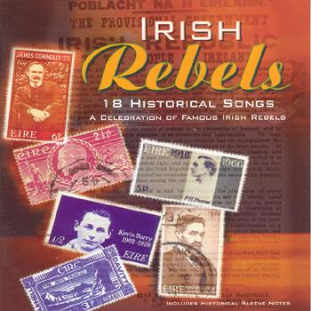 Various Artists - Irish Rebels - 18 Historical Songs.jpg