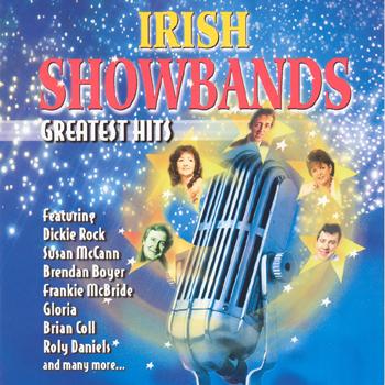 Various Artists - Irish Showbands Greatest Hits.jpg