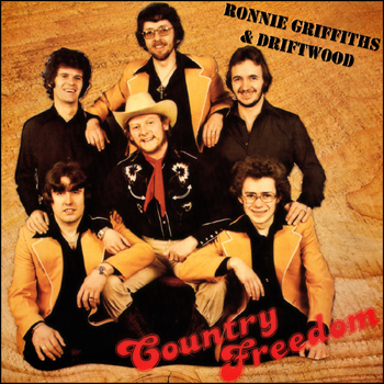Ronnie Griffiths & Driftwood - Country Freedom.jpg