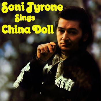 Soni Tyrone - Soni Tyrone Sings China Doll.jpg