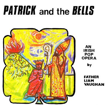 St. Colman's Youth Club Kilkeel - Patrick and the Bells (An Irish Pop Opera).jpg