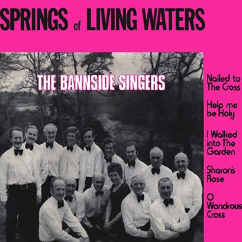 The Bannside Singers - Springs of Living Water.jpg