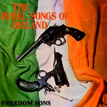 The Irish Rebels - The Rebel Songs of Ireland.jpg