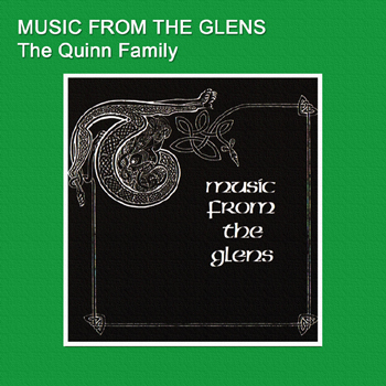 The Quinn Family - Music From The Glens.jpg