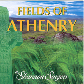 The Shannon Singers - The Fields of Athenry.jpg