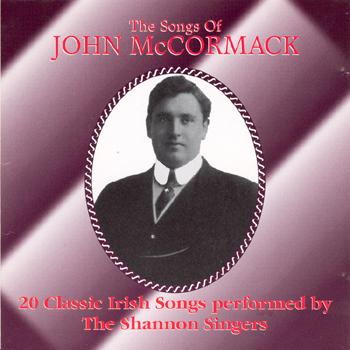 The Shannon Singers - The Songs of John McCormack.jpg