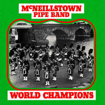 McNeillstown Pipe Band - World Champions.jpg