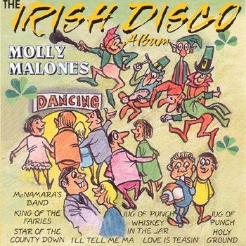 Molly Malones - The Irish Disco Album.jpg