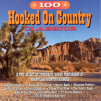 Nashville Country Singers - 100 Hooked On Country Classics.jpg