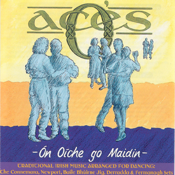 O'Aces - On Oiche Go Maidin.jpg