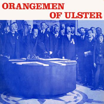Orangemen of Ulster - Orangemen of Ulster.jpg
