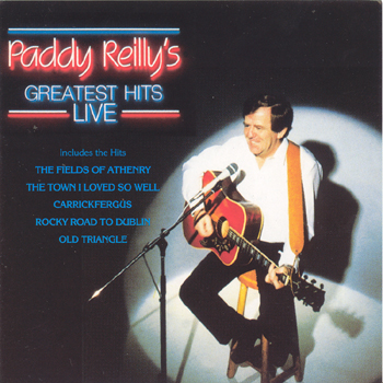 Paddy Reilly - Greatest Hits Live.jpg