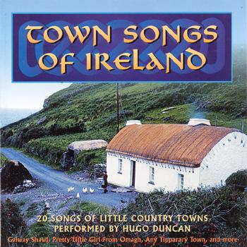 Hugo Duncan - Town Songs of Ireland.jpg
