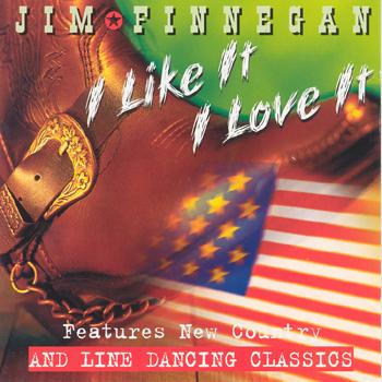 Jim Finnegan - I Like It I Love It.jpg
