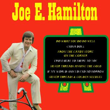 Joe E. Hamilton - Do What You Do Do Well.jpg