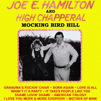 Joe E. Hamilton & High Chapperal - Mocking Bird Hill.jpg