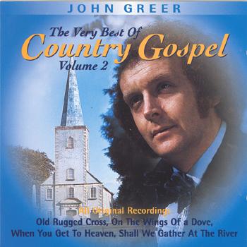 John Greer - The Very Best of Country Gospel Vol. 2.jpg