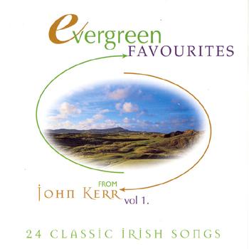John Kerr - Evergreen Favourites Vol. 1.jpg