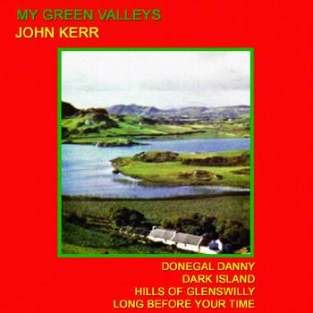 John Kerr - My Green Valleys.jpg