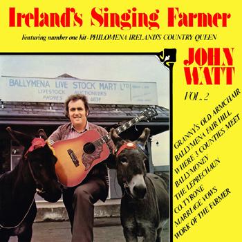John Watt - Ireland's Singing Farmer Vol.2.jpg
