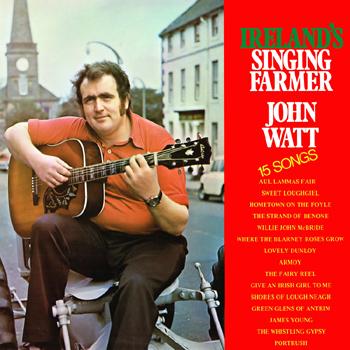 John Watt - Ireland's Singing Farmer.jpg