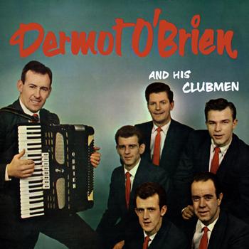 Dermot O'Brien & His Clubmen - Himself.jpg