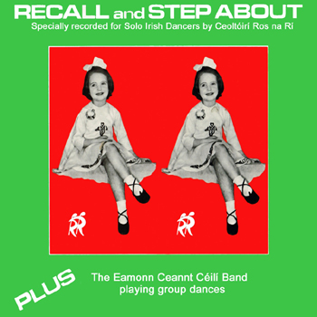 Eamonn Ceannt Céilí Band - Recall and Step About.jpg