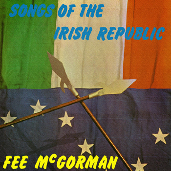 Fee McGorman - Songs of the Irish Republic.jpg