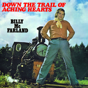 Billy McFarland - Down the Trail of Aching Hearts.jpg