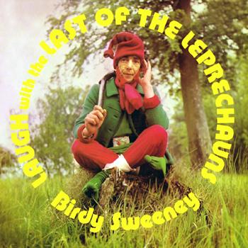 Birdy Sweeney - Laugh the Last of the Leprechauns.jpg