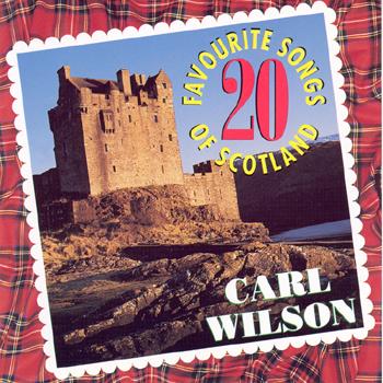 Carl Wilson - 20 Favourite Songs of Scotland.jpg