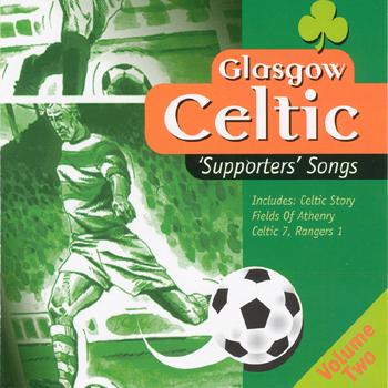 Celtones - Glasgow Celtic Supporters Songs Vol. 2.jpg