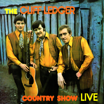Cliff Ledger and the Country Boys - The Cliff Ledger Country Show (Live).jpg
